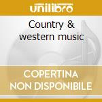 Country & western music cd musicale