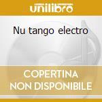 Nu tango electro cd musicale