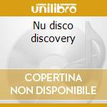 Nu disco discovery cd musicale