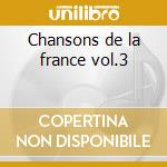 Chansons de la france vol.3 cd musicale