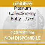PLATINUM COLLECTION-MY BABY.../2CD cd musicale di SIMONE NINA