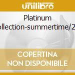 PLATINUM COLLECTION-SUMMERTIME/2CD cd musicale di HOLIDAY BILLIE