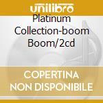 PLATINUM COLLECTION-BOOM BOOM/2CD cd musicale di HOOKER JOHN LEE