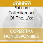 PLATINUM COLLECTION-OUT OF THE.../CD cd musicale di WHITE BARRY & Friends