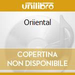 GLOBAL CHILLOUT ORIENTAL cd musicale di ARTISTI VARI