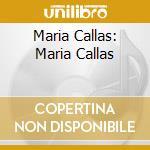 MARIA CALLAS/BOX 3CD cd musicale di CALLAS MARIA