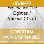 Experience the 80's cd musicale di Artisti Vari