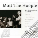 All the young dudes their best cd musicale di Mott the hoople