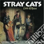 Stray Cats - Live & Rare cd musicale di Cats Stray