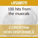 100 hits from the musicals cd musicale
