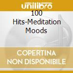 100 hits meditation moods cd musicale