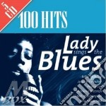 100 hits lady sings the blues cd musicale di Artisti Vari