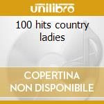 100 hits country ladies cd musicale