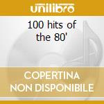 100 hits of the 80' cd musicale