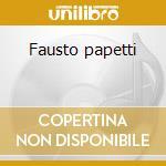 Fausto papetti cd musicale di Fausto Papetti