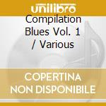 Compilation blues 1 cd musicale di Artisti Vari