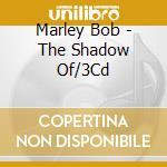THE SHADOW OF BOB MARLEY                  cd musicale di Bob Marley