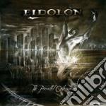 Eidolon - The Parallel Otherworld cd musicale di EIDOLON
