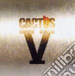 Cactus - V cd musicale di CACTUS