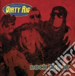 Dirty Rig - Rock Did It cd musicale di DIRTY RIG