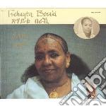 CD - TSEHAYTU, BERAKI - SELAM cd musicale di Beraki Tsehaytu