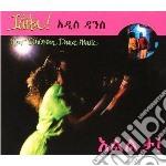 ILILTA! NEW ETHIOPIAN DANCE MUSIC         cd musicale di Artisti Vari