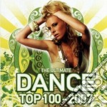 Artisti Vari - Ultimate Dance Top 1 cd musicale di ARTISTI VARI
