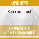 Sun came out cd musicale di Dearhunter