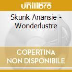 Wonderlustre cd musicale di Anansie Skunk