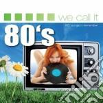 We call it 80's cd musicale di Artisti Vari