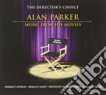 Alan Parker - The Director's Choice cd musicale di Ost