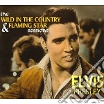 Elvis Presley - Wild In The Country & Flaming Star Sessi cd musicale di Elvis Presley