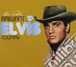Brilliant elvis : country cd musicale di Elvis Presley