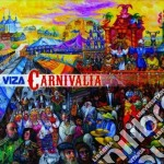 Viza - Carnivalia cd musicale di Viza