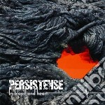 In blood and heart cd musicale di Persistence