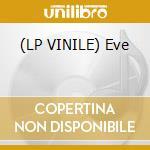 (LP VINILE) Eve lp vinile di Ufomammut
