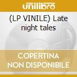 (LP VINILE) Late night tales lp vinile