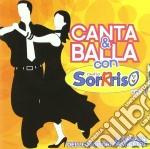 Various - Canta E Balla Con So cd musicale di Artisti Vari