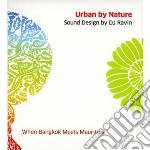 Urban by nature cd musicale di Ravin Dj