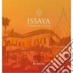 Ravin Dj - Issaya Siamese Club cd musicale di Ravin Dj