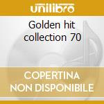 Golden hit collection 70 cd musicale di Artisti Vari