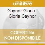 GLORIA GAYNOR cd musicale di GAYNOR GLORIA