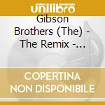 The remix collection cd musicale di Brothers Gibson