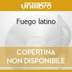 Fuego latino cd musicale