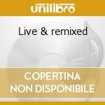 Live & remixed cd musicale di Bobo Dj