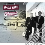 Hans Theessink & Terry Evans - Delta Time Feat. Ry Cooder cd musicale di Hans theessink & ter