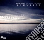 Drumfree - Drumfree cd musicale di DRUMFREE
