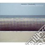 Wolfgang Muthspiel & Brian Blade - Friendly Travelers cd musicale di MUTHSPIEL/BLADE