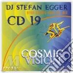 cosmic vision 19 cd musicale di Dj egger stefan