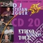 Ethno world tour cd 20 cd musicale di Dj stefan egger